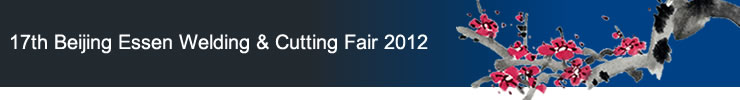 17th Beijing Essen Welding & Cutting Fair 2012